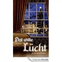 DAT WITTE LÜCHT [edición Kindle]