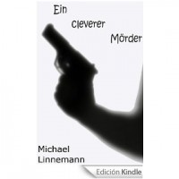 EIN CLEVERER MÖRDER [edición Kindle]