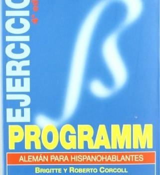 GRAMATICA PROGRAMM para hispanohablantes (EJERCICIOS)