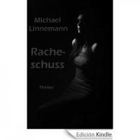 RACHESCHUSS [edición Kindle]