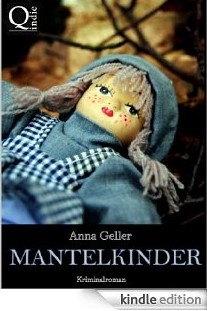 Mantelkinder (Ein Fall für Chris Sprenger und Karin Berndorf 2) [Kindle Edition]
